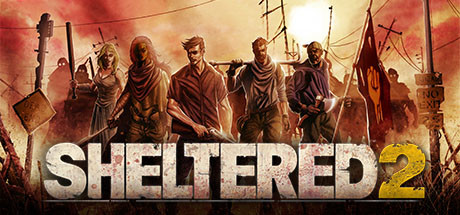 Sheltered 2 Game Free Download