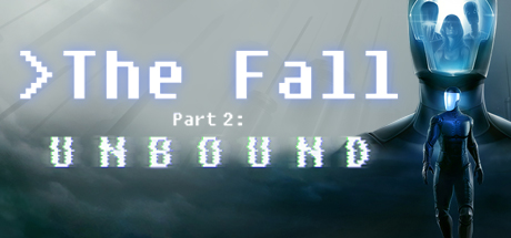 The Fall Part 2 Unbound Game Free Download
