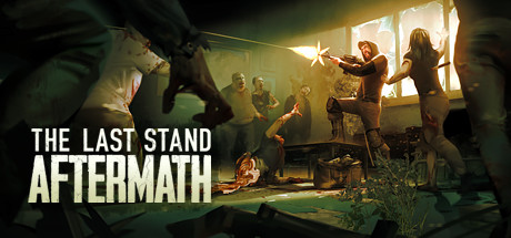 The Last Stand Aftermath Game Free Download