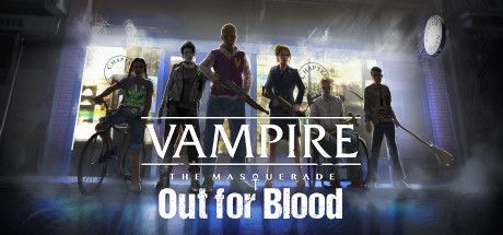 Vampire The Masquerade Out for Blood Game Free Download