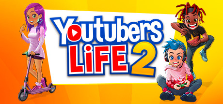 Youtubers Life 2 Game Free Download