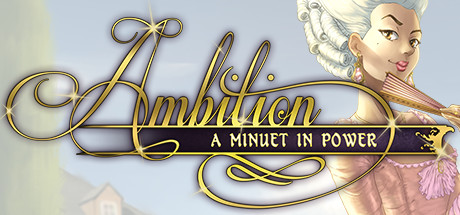 Ambition A Minuet in Power Game Free Download