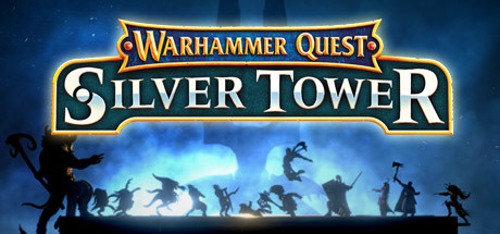 Warhammer Quest Silver Tower Game Free Download