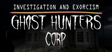 Ghost Hunters Corp Game Free Download
