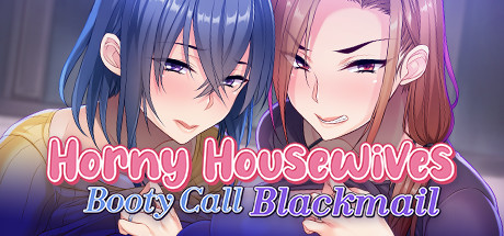 Horny Housewives Booty Call Blackmail Game Free Download